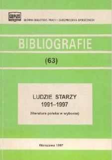 Ludzie starzy : 1991-1997 : (literatura polska w wyborze)