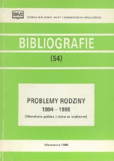 Problemy rodziny : 1994-1995 : (literatura polska i obca w wyborze)