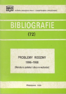 Problemy rodziny : 1996-1998 : (literatura polska i obca w wyborze)