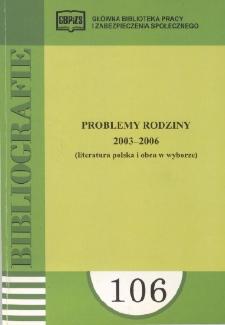 Problemy rodziny : 2003-2006 : (literatura polska i obca w wyborze)
