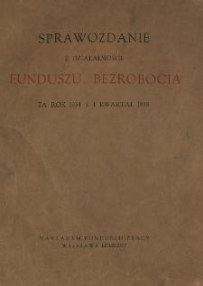 Sprawozdanie z działalności Funduszu Bezrobocia : za rok 1934 i I kwartał 1935