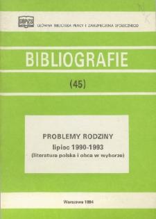 Problemy rodziny : lipiec 1990-1993 : (literatura polska i obca w wyborze)