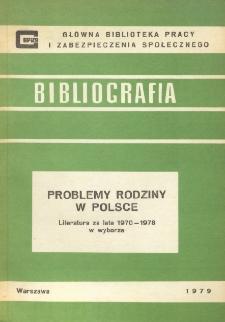 Problemy rodziny w Polsce : (literatura za lata 1970-1978 w wyborze)