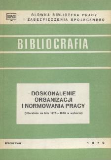 Doskonalenie organizacji i normowania pracy : (literatura za lata 1976-1978 w wyborze)