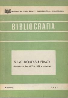 5 lat Kodeksu Pracy : (literatura za lata 1975-1979 w wyborze)