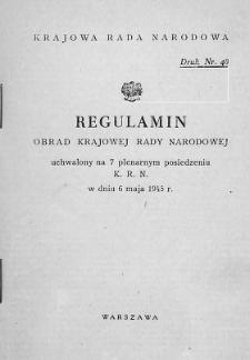 Regulamin obrad Krajowej Rady Narodowej : uchwalony na 7 plenarnym posiedzeniu KRN w dniu 6 maja 1945 r.