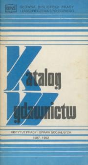 Katalog wydawnictw Instytutu Pracy i Spraw Socjalnych : 1987-1992