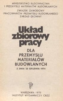 Układ zbiorowy pracy dla przemysłu materiałów budowlanych z dnia 23 grudnia 1974 roku