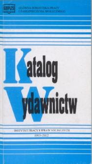 Katalog wydawnictw Instytutu Pracy i Spraw Socjalnych : 1993-2002
