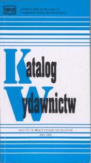 Katalog wydawnictw Instytutu Pracy i Spraw Socjalnych : 2003-2008