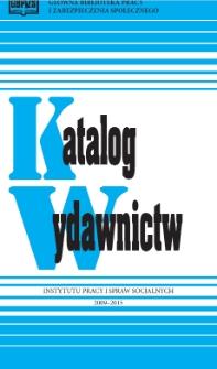 Katalog wydawnictw Instytutu Pracy i Spraw Socjalnych : 2009-2015