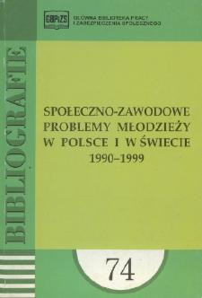 Społeczno-zawodowe problemy młodzieży : (literatura polska za lata 1990-1999 w wyborze)