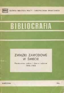 Związki zawodowe w świecie : piśmiennictwo polskie i obce w wyborze : 1978-1983