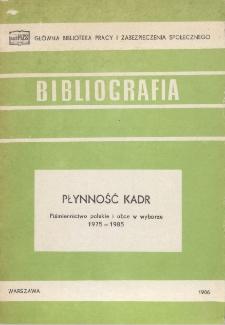 Płynność kadr : piśmiennictwo polskie i obce w wyborze : 1975-1985