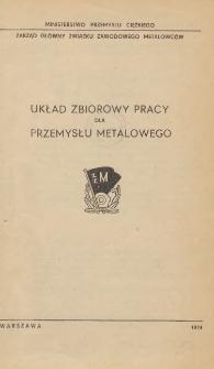 Układ zbiorowy pracy dla przemysłu metalowego [zawarty w dniu 31 grudnia 1974 r.]