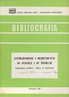 Zatrudnienie i bezrobocie w Polsce i w świecie : literatura polska i obca w wyborze (wrzesień 1991 r. - wrzesień 1992 r.)