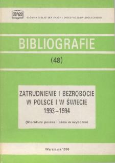 Zatrudnienie i bezrobocie w Polsce i w świecie : 1993-1994 : (literatura polska i obca w wyborze)