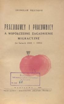 Pracodawcy i pracownicy a współczesne zagadnienie migracyjne (w latach 1919-1931)
