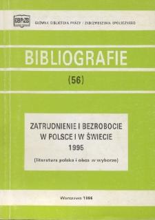 Zatrudnienie i bezrobocie w Polsce i w świecie 1995 : (literatura polska i obca w wyborze)