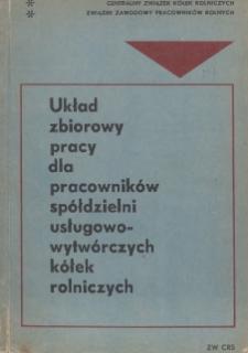 Układ zbiorowy pracy dla pracowników spółdzielni usługowo-wytwórczych kółek rolniczych [zawarty 12 października 1964 r.]
