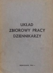 Układ zbiorowy pracy dziennikarzy [zawarty w dniu 4 kwietnia 1964 r.]