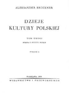 Dzieje kultury polskiej. T. 2, Polska u szczytu potęgi