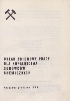 Układ zbiorowy pracy dla kopalnictwa surowców chemicznych [z dnia 30 grudnia 1974 r.]