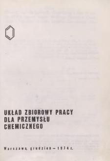 Układ zbiorowy pracy dla przemysłu chemicznego [z dnia 28 grudnia 1974 r.]
