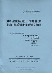 Magazynowanie i produkcja przy nierównomiernym zbycie