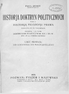 Historja doktryn politycznych :wraz z historją filozofji prawa.Cz. 1,Od Sokratesa do Machiavellego