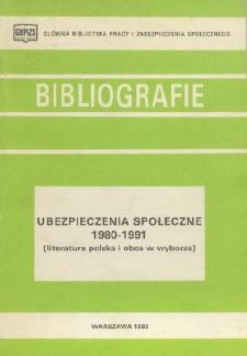 Ubezpieczenia społeczne : 1980-1991 : (literatura polska i obca w wyborze)