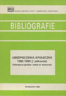 Ubezpieczenia społeczne : 1992-1993 (I półrocze) : (literatura polska i obca w wyborze) /