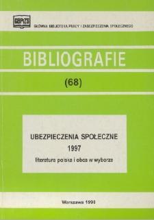 Ubezpieczenia społeczne : 1997 : (literatura polska i obca w wyborze)