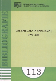 Ubezpieczenia społeczne : 1999-2008 (literatura polska i obca w wyborze)