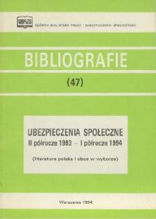 Ubezpieczenia społeczne : II półrocze 1993 - I półrocze 1994 : (literatura polska i obca w wyborze) /