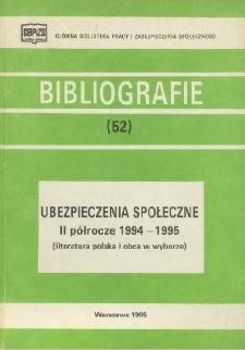 Ubezpieczenia społeczne : II półrocze 1994-1995 : (literatura polska i obca w wyborze) /