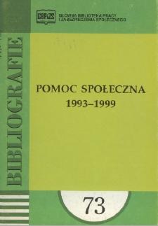 Pomoc społeczna : 1993-1999 : (literatura polska i obca w wyborze)
