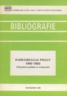 Humanizacja pracy : 1990-1993 : (literatura polska w wyborze)