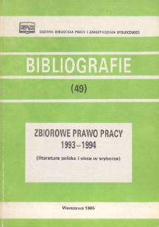 Zbiorowe prawo pracy : 1993-1994 : (literatura polska i obca w wyborze)