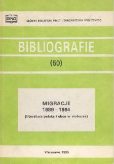 Migracje : 1989-1994 : (literatura polska i obca w wyborze)