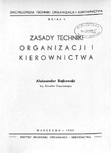 Zasady techniki organizacji i kierownictwa