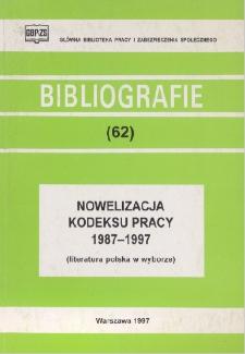 Nowelizacja kodeksu pracy : 1987-1997 : (literatura polska w wyborze)