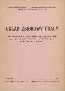 Układ zbiorowy pracy dla pracowników zatrudnionych w prywatnych przedsiębiorstwach (zakładach) przemysłu chemicznego [zawarty 20 grudnia 1960 r.]