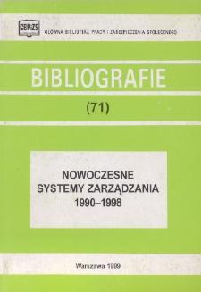 Nowoczesne systemy zarządzania : metody i techniki : 1990-1998 : (literatura polska i obca w wyborze) /