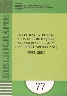 Integracja Polski z Unią Europejską w zakresie pracy i polityki społecznej : 1993-2001