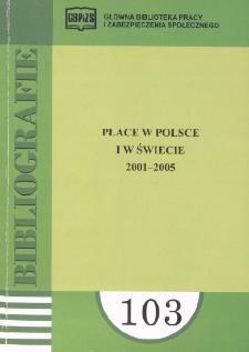 Płace w Polsce i w świecie : 2001-2005 : (literatura polska i obca w wyborze)