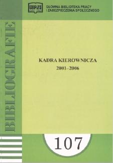 Kadra kierownicza : 2001-2006 : (literatura polska i obca w wyborze)