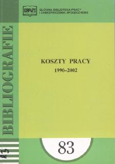 Koszty pracy : 1990-2002 : (literatura polska i obca w wyborze)