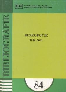 Bezrobocie : 1998-2001 : (literatura polska i obca w wyborze)