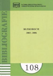 Bezrobocie : 2002-2006 : (literatura polska i obca w wyborze)
